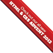 Check out our all new HTML & CSS Advent 2012